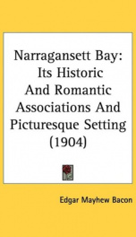 narragansett bay its historic and romantic associations and picturesque setting_cover