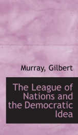 the league of nations and the democratic idea_cover