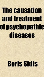 the causation and treatment of psychopathic diseases_cover