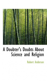 a doubters doubts about science and religion_cover