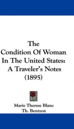 the condition of woman in the united states a travelers notes_cover