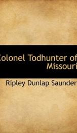 colonel todhunter of missouri_cover