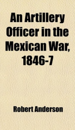 an artillery officer in the mexican war 1846 7_cover