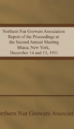 Northern Nut Growers Association Report of the Proceedings at the Second Annual Meeting_cover