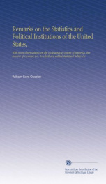 remarks on the statistics and political institutions of the united states with_cover