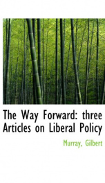 the way forward three articles on liberal policy_cover