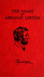 The heart of Abraham Lincoln_cover