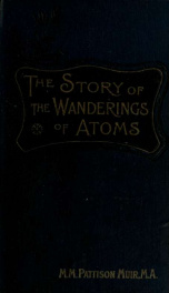 The Story of the wanderings of atoms : especially those of carbon_cover