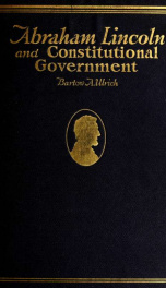 Abraham Lincoln and constitutional government_cover