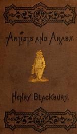 Artists and Arabs, or, Sketching in sunshine_cover