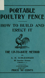 Portable poultry fence, how to build and erect it;_cover
