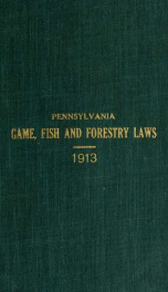 Digest of the game, fish, and forestry laws .._cover