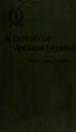 A history of American literature, with a view to the fundamental principles underlying its development; a text-book for schools and colleges_cover