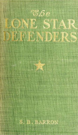 The Lone Star defenders; a chronicle of the Third Texas cavalry, Ross brigade_cover