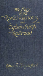 The story of the Rome, Watertown and Ogdensburgh railroad_cover