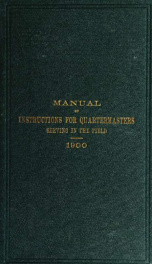 Manual of instructions for quartermasters serving in the field_cover