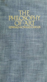The philosophy of art, the meaning and relations of sculpture, painting, poetry and music_cover