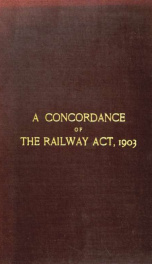 A concordance of the Railway act, 1903_cover