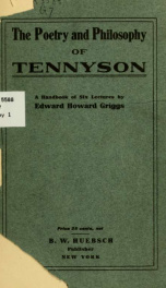 The poetry and philosophy of Tennyson; a handbook of six lectures_cover