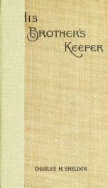 His brother's keeper, or, Christian stewardship_cover