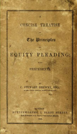 A concise treatise on the principles of equity pleading : with precedents_cover