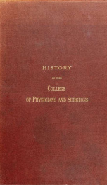 History of the College of Physicians and Surgeons in the City of New York : Medical Department of Columbia College_cover
