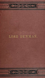Life of Thomas, first Lord Denman : formerly lord chief justice of England_cover