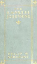 The Empress Josephine : Napoleon's enchantress_cover