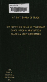Second report on rules of voluntary conciliation and arbitration boards and joint committees, presented to both houses of parliament by command of His Majesty_cover