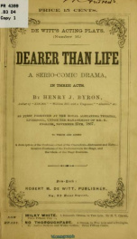 Dearer than life. A serio-comic drama, in three acts_cover
