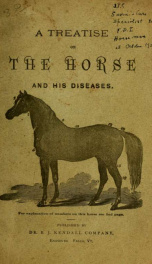 """A treatise on the horse and his diseases : illustrated, containing an """"index of diseases"""" ..._cover"""