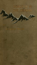 Songs of the Sierras and sunlands (two volumes in one)_cover