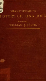 Shakespeare's history of the life and death of King John_cover