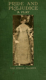Pride and prejudice; a play, founded on Jane Austen's novel_cover