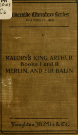 The book of Merlin; The book of Sir Balin, from Malory's King Arthur, with Caxton's preface;_cover