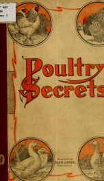 Poultry secrets, gathered, tested and now disclosed_cover
