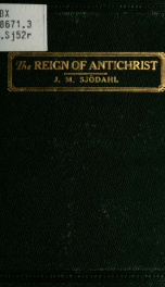 "The reign of antichrist : or, The Great ""falling away"" ; a study in ecclesiastical history_cover"
