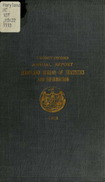 Annual report of the Bureau of Statistics and Information of Maryland 1913_cover