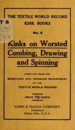 Kinks on worsted combing, drawing and spinning_cover