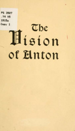 The vision of Anton as told by Walter A Dyer_cover