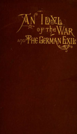 An idyl of the war: The German exiles, and other poems 1_cover