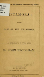 Metamora; or, The last of the Pollywogs. A burlesque in two acts_cover