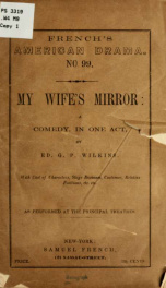 ...My wife's mirror: a comedy, in one act_cover