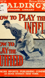 How to play the infield and the outfield .._cover