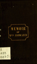 Memoir of Mrs. Susan Howard : late of the South American mission : with extracts from her journal and letters_cover