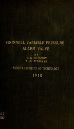 Study of the action of a four inch grinnell variable pressure alarm valve_cover