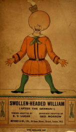 Swollen-headed William : painful stories and funny pictures after the German!_cover