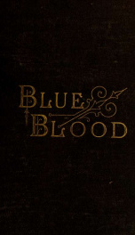 Blue blood, or White May and Black June_cover