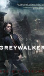 Greywalker (Greywalker, Book 1)_cover