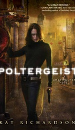 Poltergeist (Greywalker, Book 2)_cover